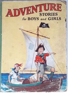 Adventure stories  for boys and girls. 1940-50 , England