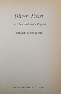 Charles Dickens  Oliver Twist 1979 , Collins England