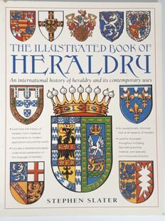 The Illustrated book of Heraldry, Stephen Slater, 2003, England